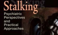 Stalking: Psychiatric Perspectives